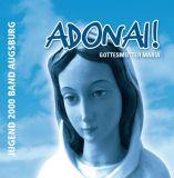 CD Adonai! Gottesmutter Maria